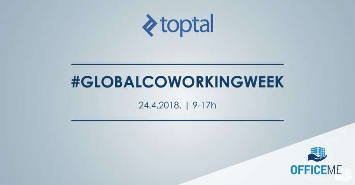Toptal #GlobalCoworkingWeek 2018 u Office Me-u